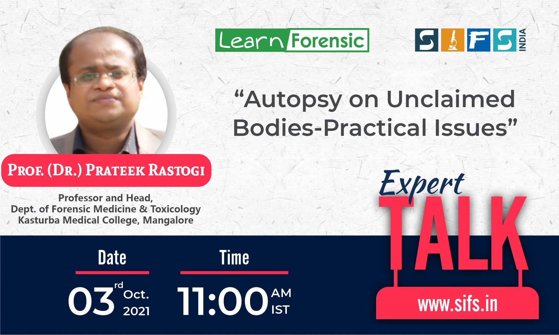 Autopsy on Unclaimed Bodies-Practical Issues
