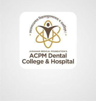 A C P M Dental College